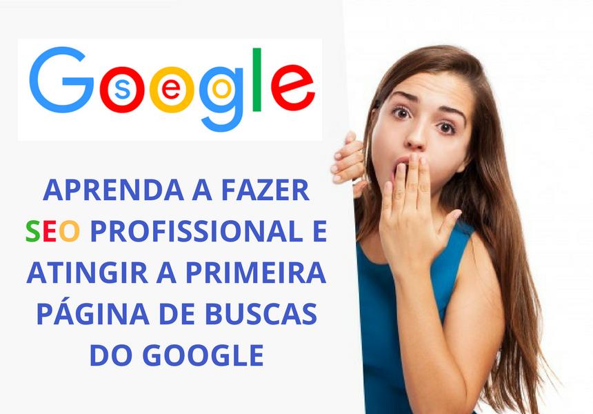 Como Aparecer no Google na Primeira Página?