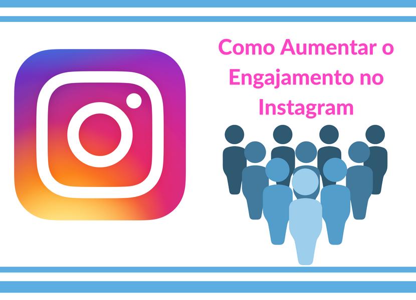 aumentar o engajamento no instagram