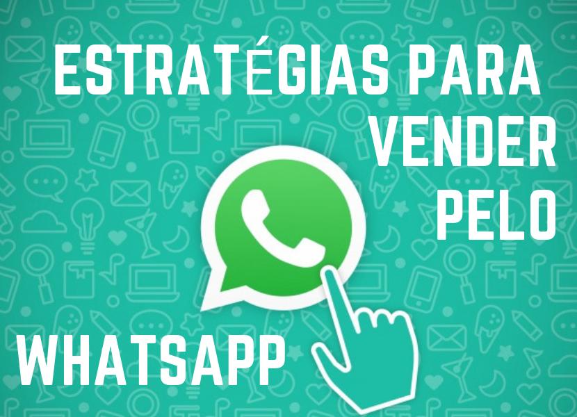 Estratégias Para Afiliados Venderem no WhatsApp