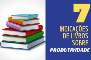 livros que ensinam a ser mais produtivo